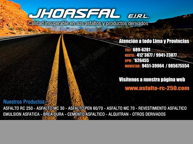 ASFALTOS R-250 EL MEJOR PRODUCTO EN JHOASFAL E.I.R.L