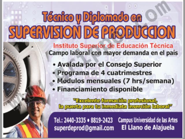 Estudia Tecnico en Supervision de Produccion.  Alajuela 88192423 - 24403