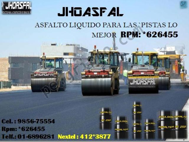 ASFALTO LIQUIDO RC-250&PUESTO EN AGENCIA RPM:*626455